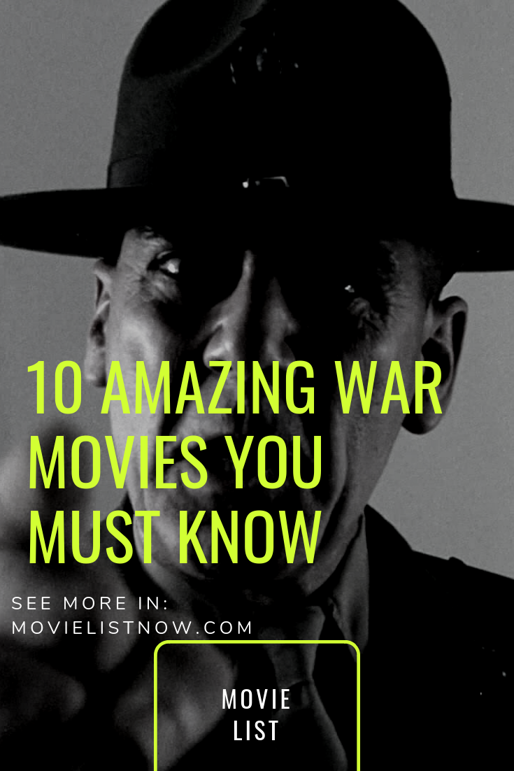 10 Amazing War Movies You Must Know - Page 2 of 3 - Movie