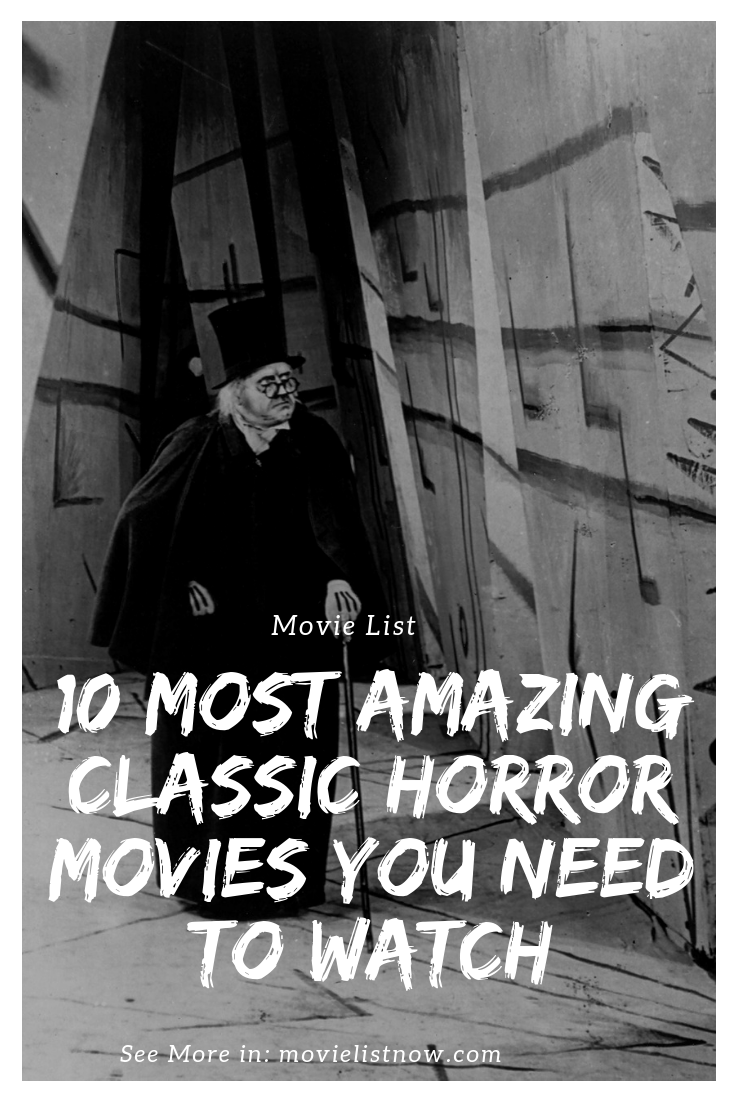 10 Most Amazing Classic Horror Movies You Need to Watch