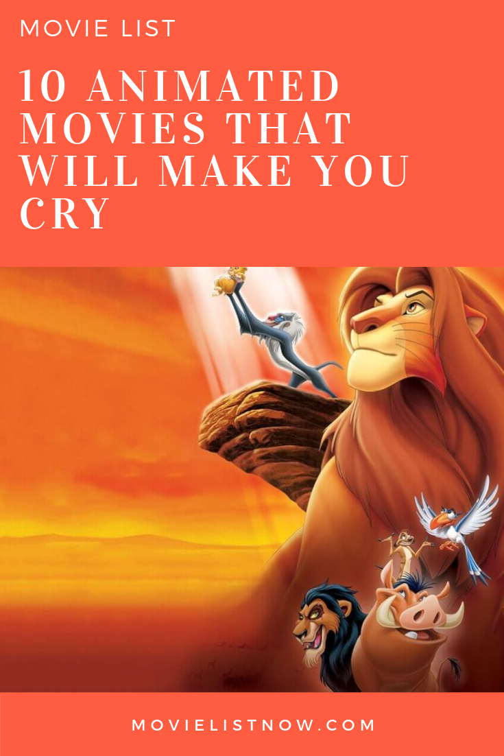 10 Animated Movies That Will Make You Cry Movie List Now